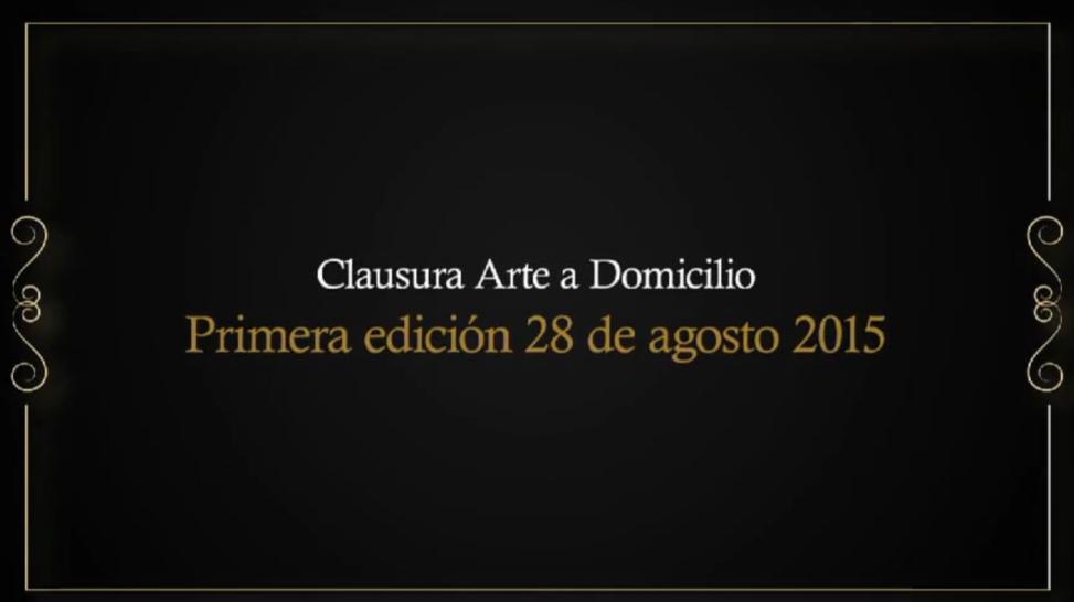 Clausura Arte a Domicilio
